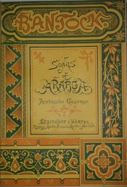Bantock  Songs of Arabia