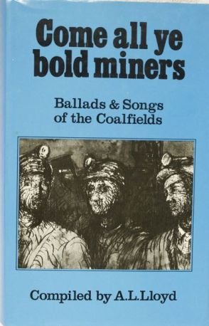 come all ye bold miners